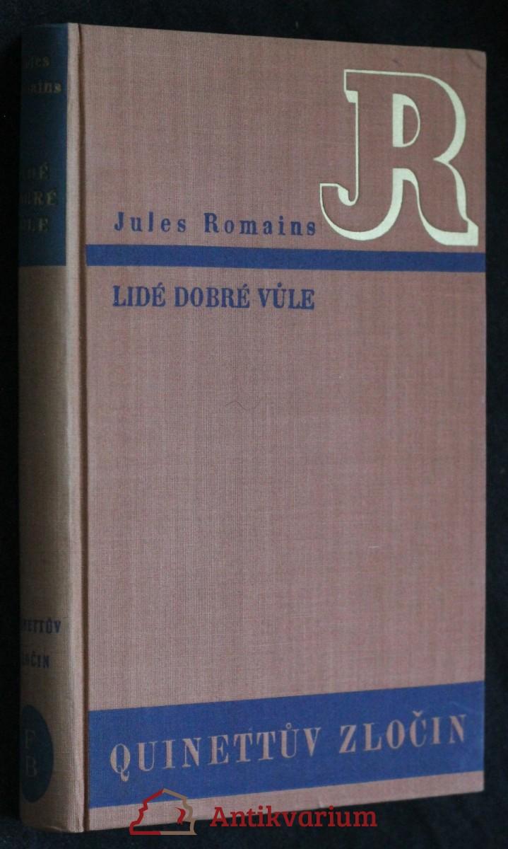 Lidé dobré vůle. [Sv.] II, Quinettův zločin = [Les Hommes de bonne volonté. Sv.] II, [Crime de Quinette]