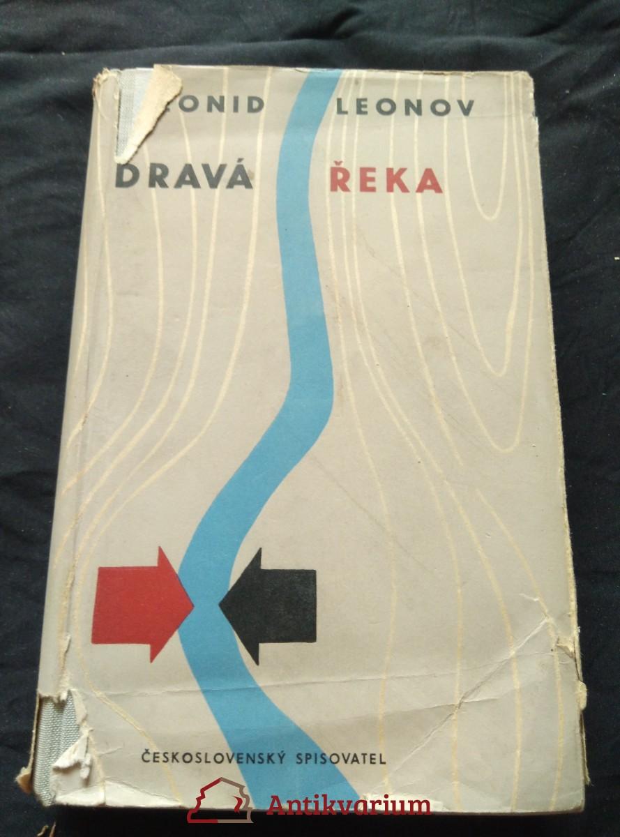 antikvární kniha Dravá řeka, 1949