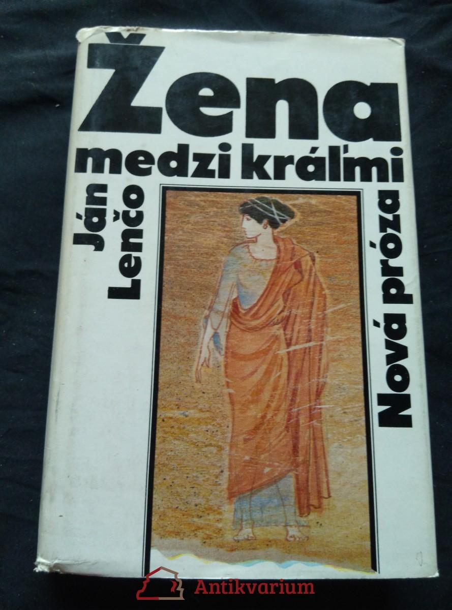 antikvární kniha Žena medzi králmi (starověká Sparta), 1985