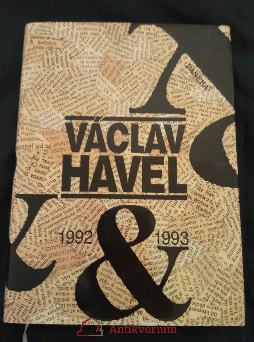 Václav Havel 1992 a 1993 (pv., 208 s., il. K. Haloun, foto T. Němec, J. Hejzlar ad.)
