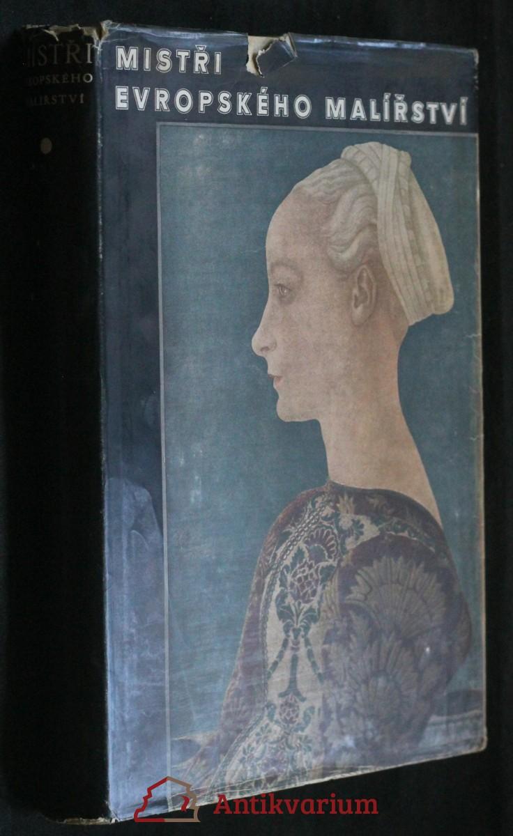 Mistři evropského malířství : Italie, Francie, Španělsko ...