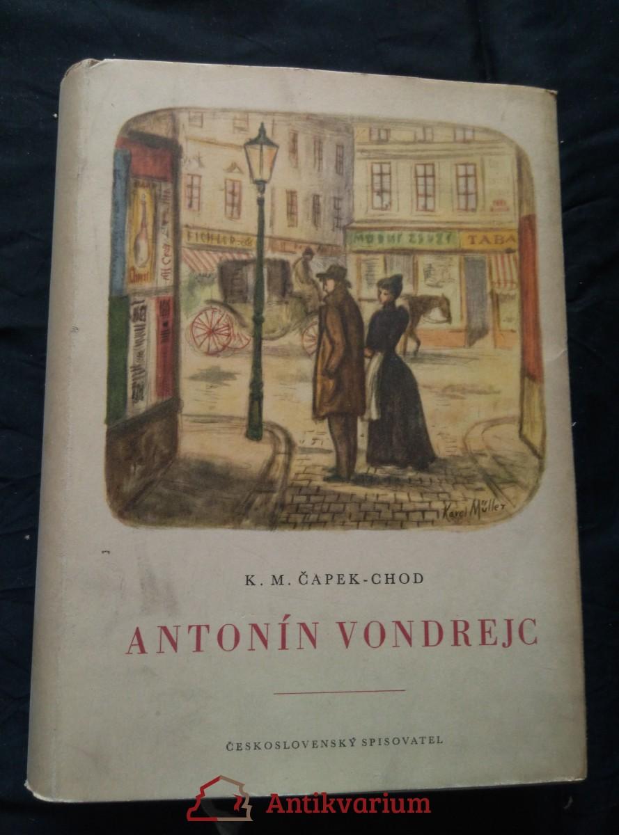 Antonín Vondrejc (A4, Ocpl, 488 s., ob a il. K. Müller)