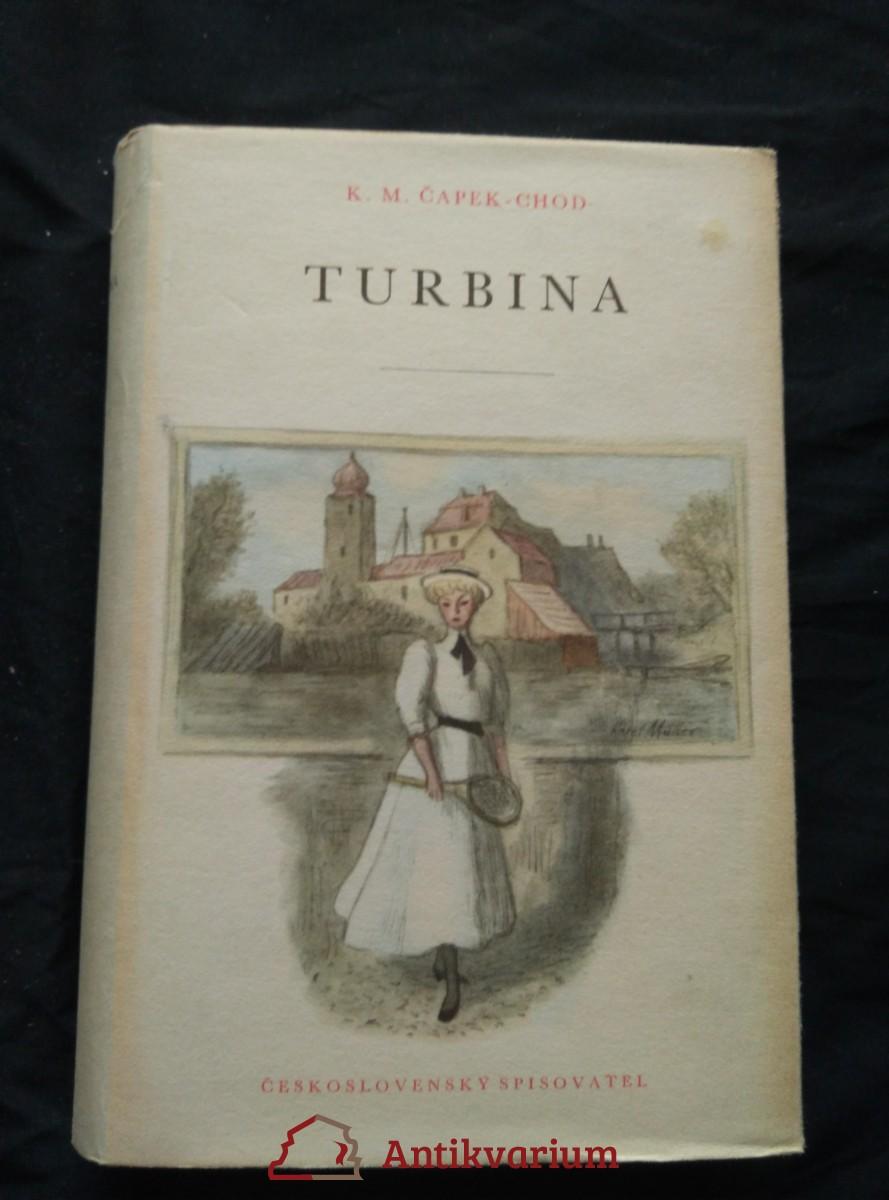 Turbina (Ocpl, 404 s., ob a vaz K. Müller)