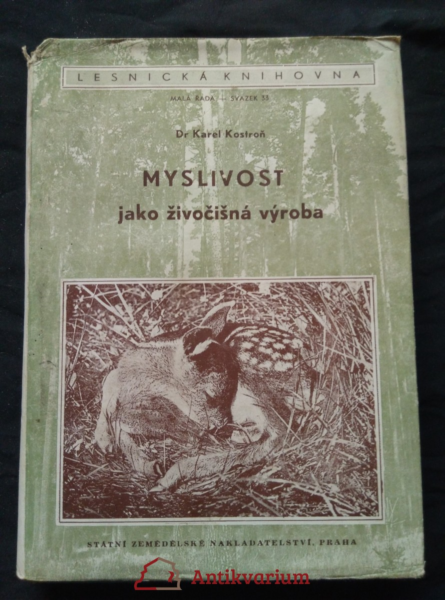 Myslivost jako živočišná výroba (Oppl, 464 s.)