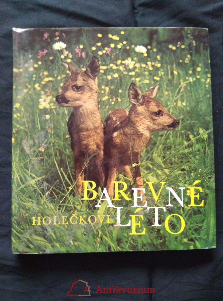 Barevné léto -zvířata ve volné přírodě (A4, Ocpl, 168 s.,115 bar a 31 čb foto)