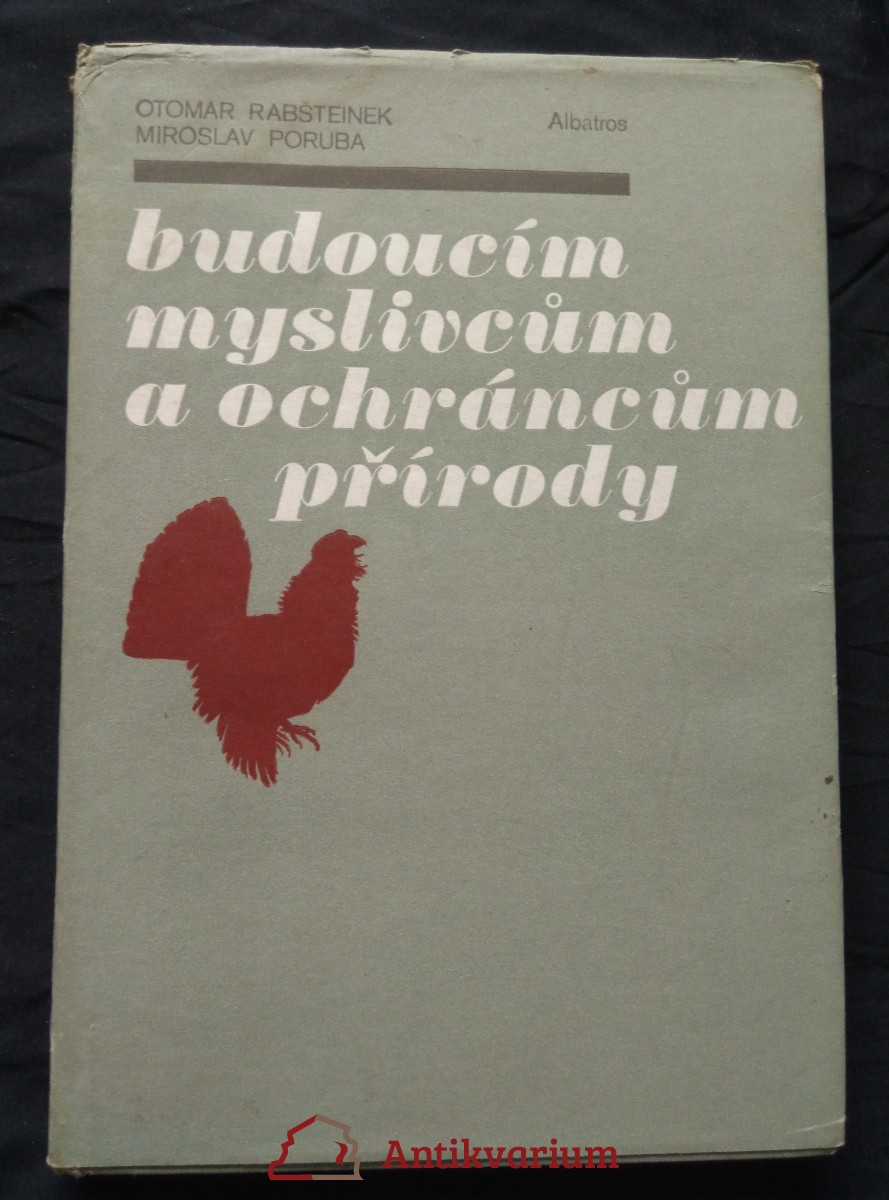 antikvární kniha Budoucím myslivcům a ochráncům přírody, 1982