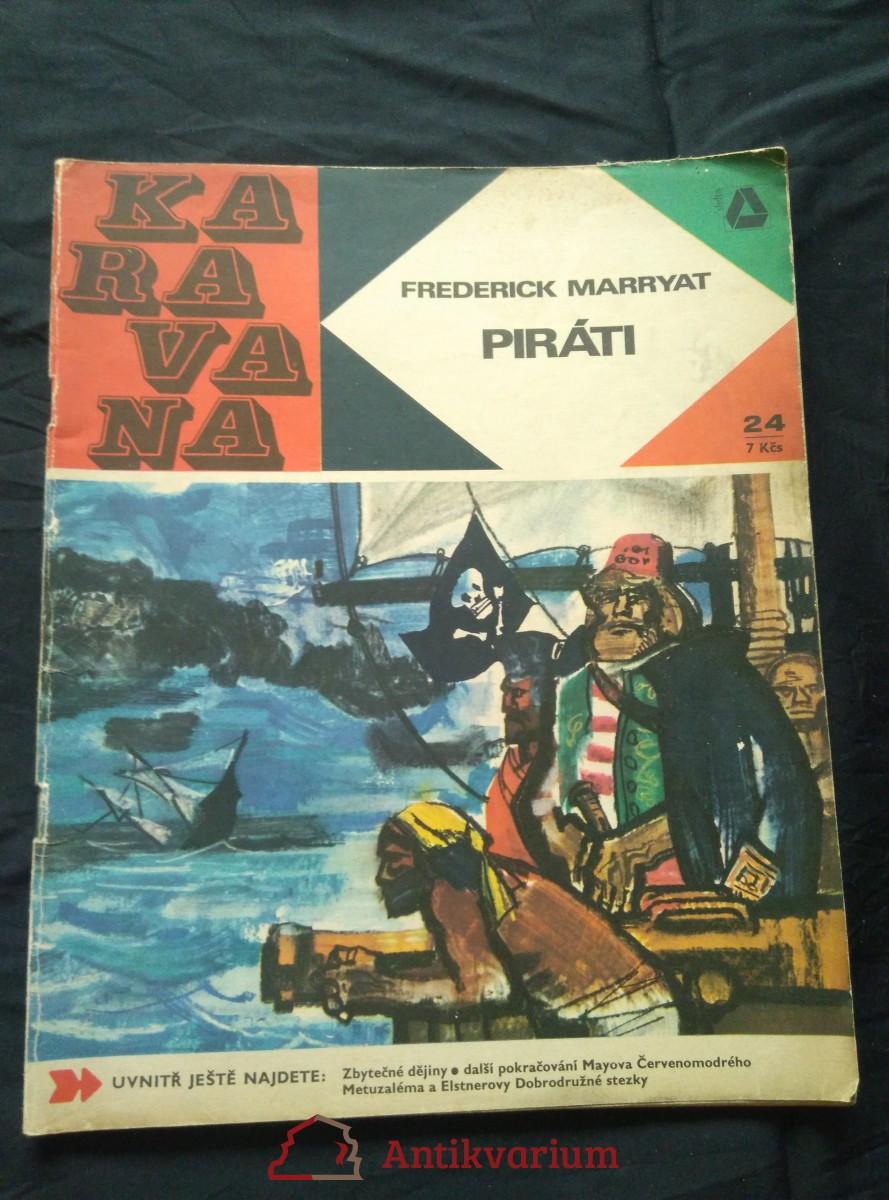 Piráti (Karavana č. 24 , A4, Obr, 63 s., il. Radomír Kolář )