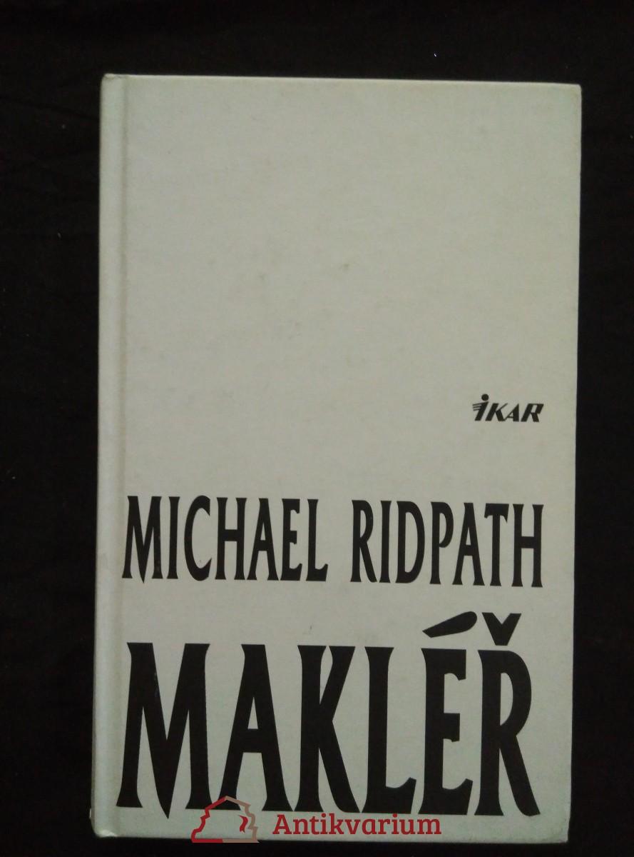 antikvární kniha Makléř (pv, 320 s.), 1999