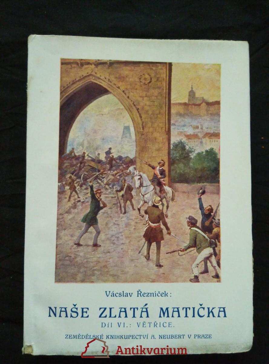antikvární kniha Naše zlatá matička VI - Větřice, 1925