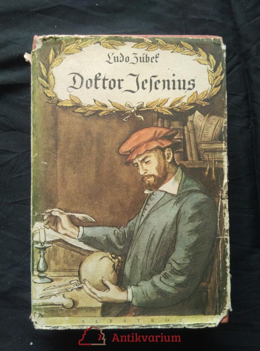 Doktor Jesenius (Ocpl., 492 s., il. V. Fiala)
