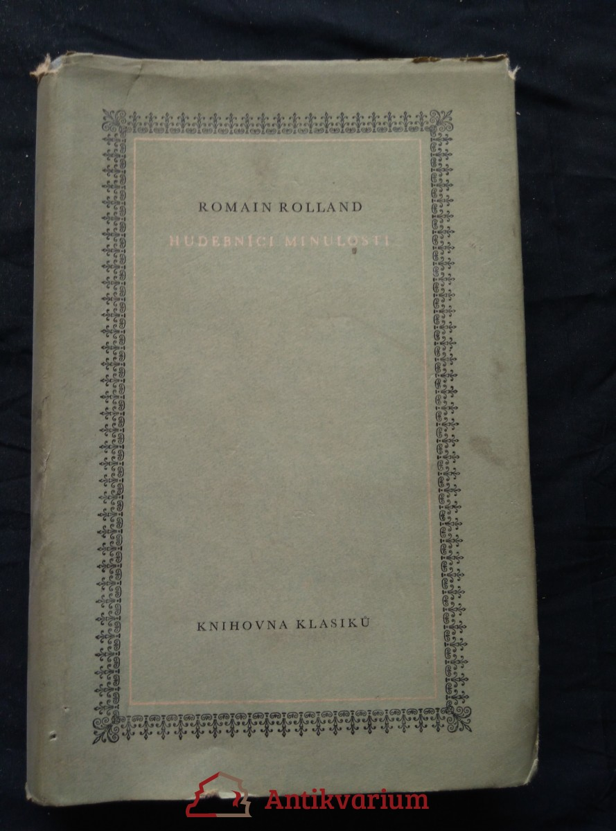 Hudebníci minulosti (Lully, Gluck, Mozart ad., Ocpl, 360 s.)