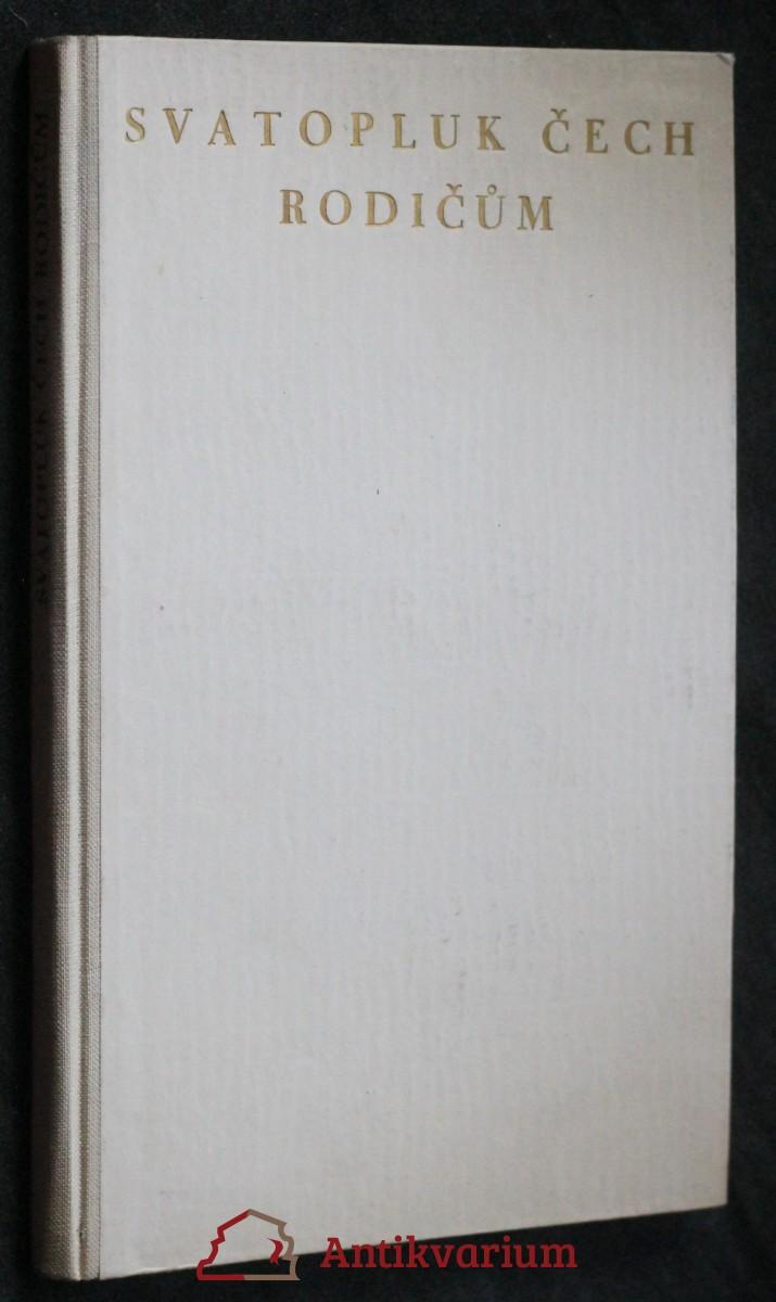 antikvární kniha Svatopluk Čech rodičům, 1946