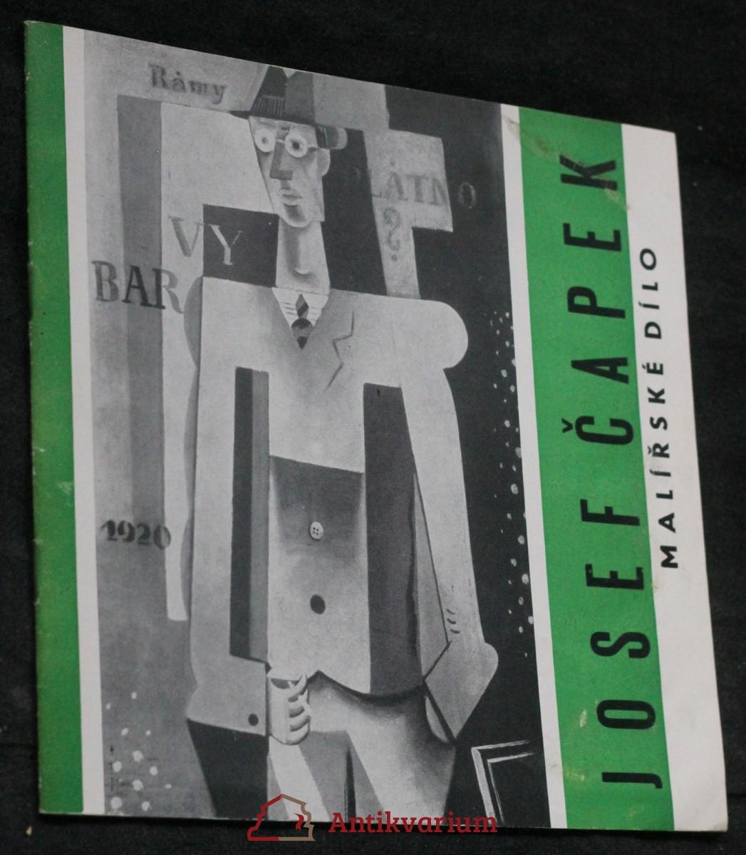 antikvární kniha Malířské dílo Josefa Čapka : Katalog výstavy, Gottwaldov, duben - květen 1965, 1965