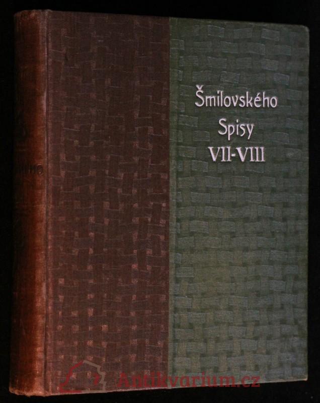 antikvární kniha A. V. Šmilovského Spisy výpravné, svazek VII., 1891