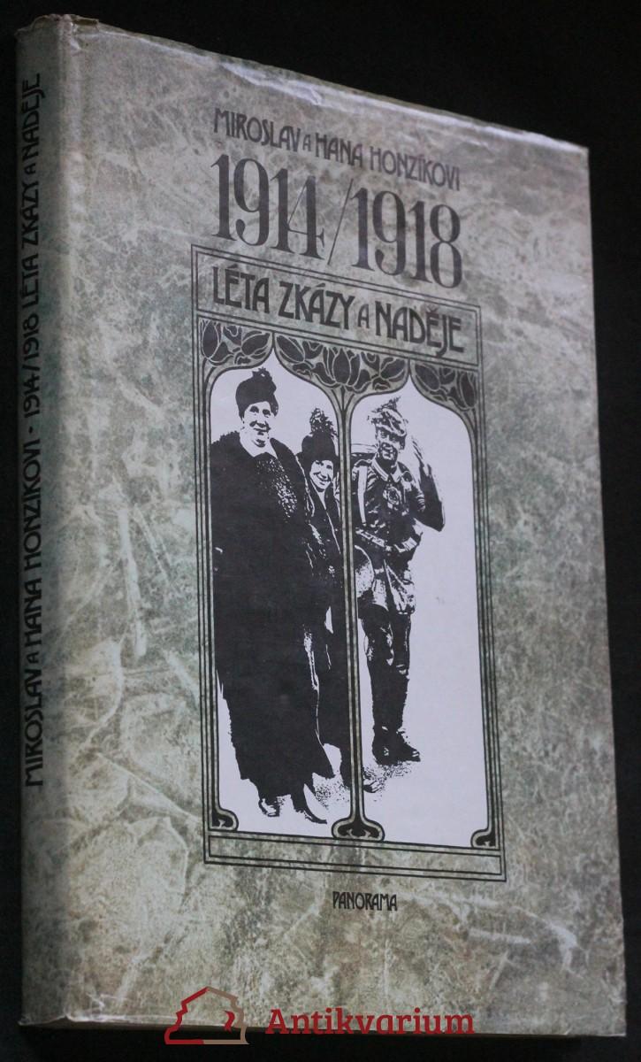 1914-1918 léta zkázy a naděje