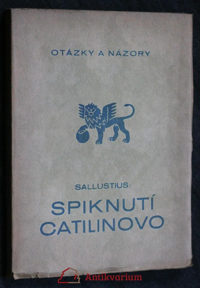 Spiknutí Catilinovo = [De coniuratione Catilinae]