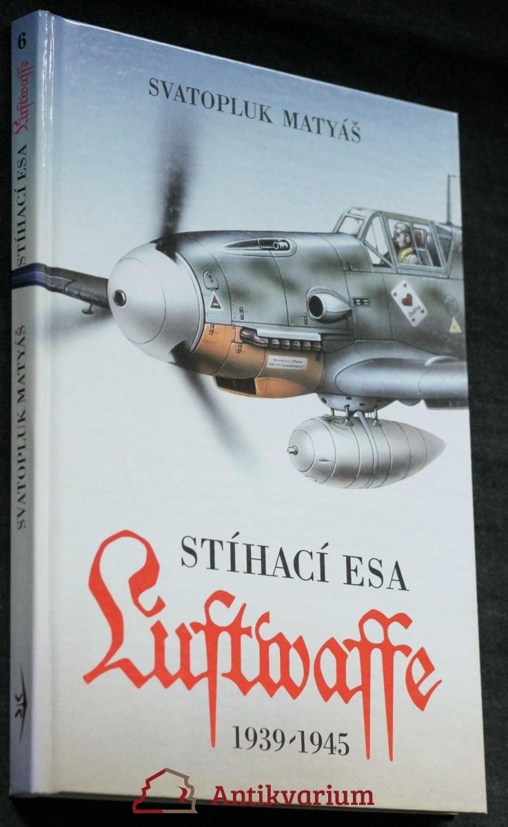 Stíhací esa Luftwaffe 1939 - 45