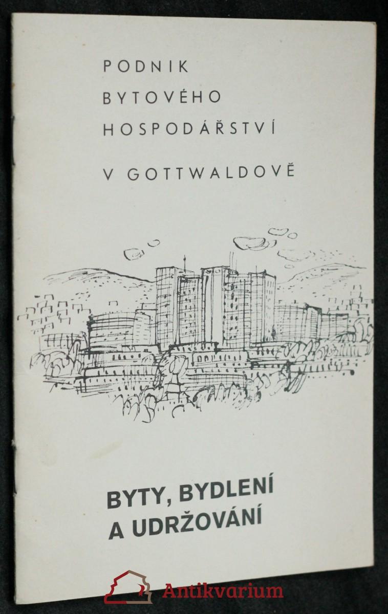 antikvární kniha Byty, bydlení a udržování , neuveden