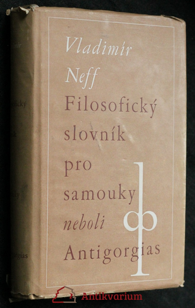 Filosofický slovník pro samouky, neboli, Antigorgias