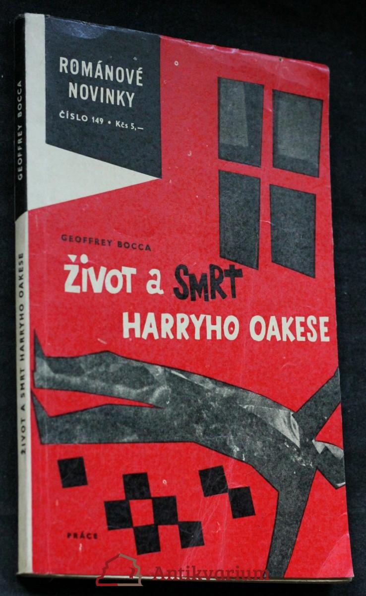 Život a smrt Harryho Oakese