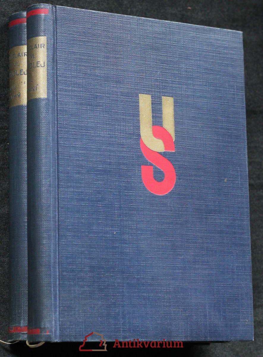 Petrolej! : román. I-II. díl
