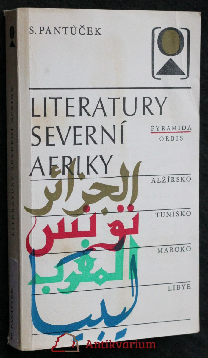 Literatury severní Afriky : Alžírsko, Tunisko, Maroko, Libye