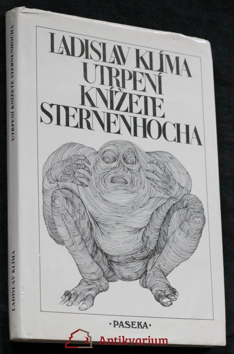 Utrpení knížete Sternenhocha : groteskní romanetto