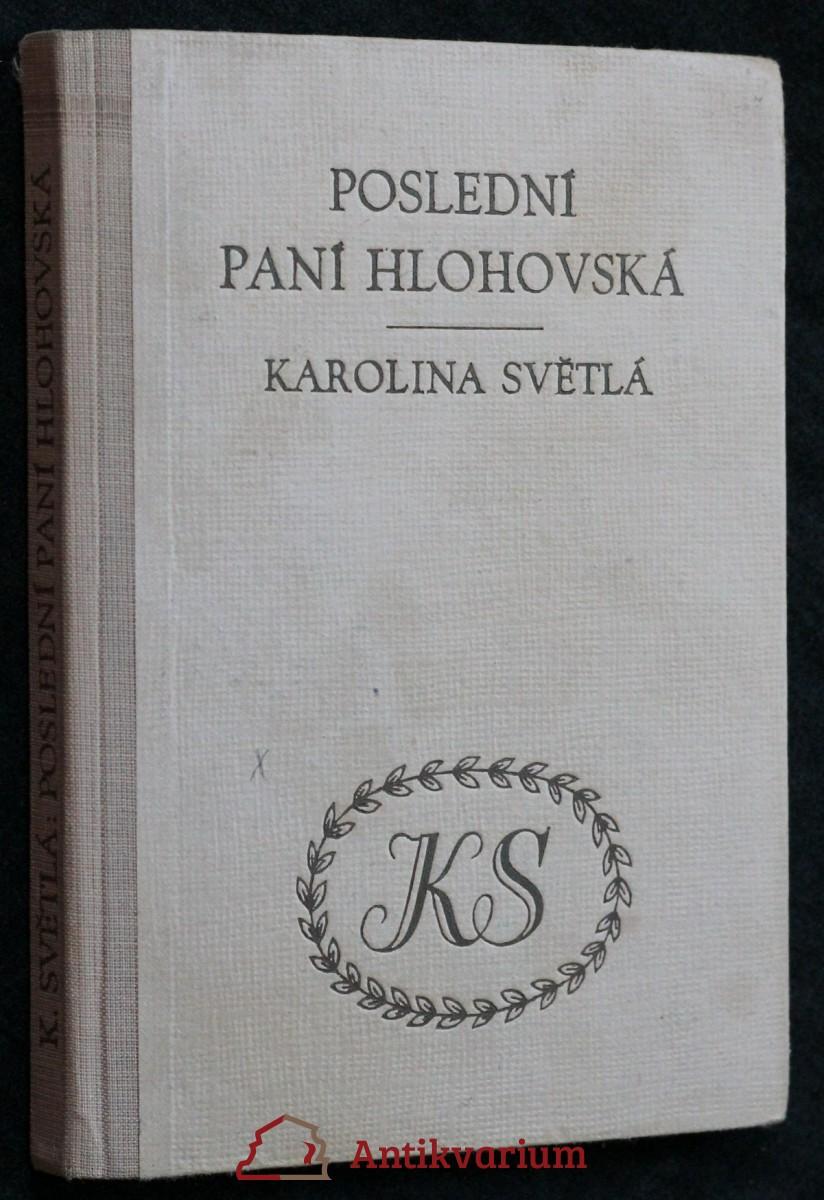 Poslední paní Hlohovská : román
