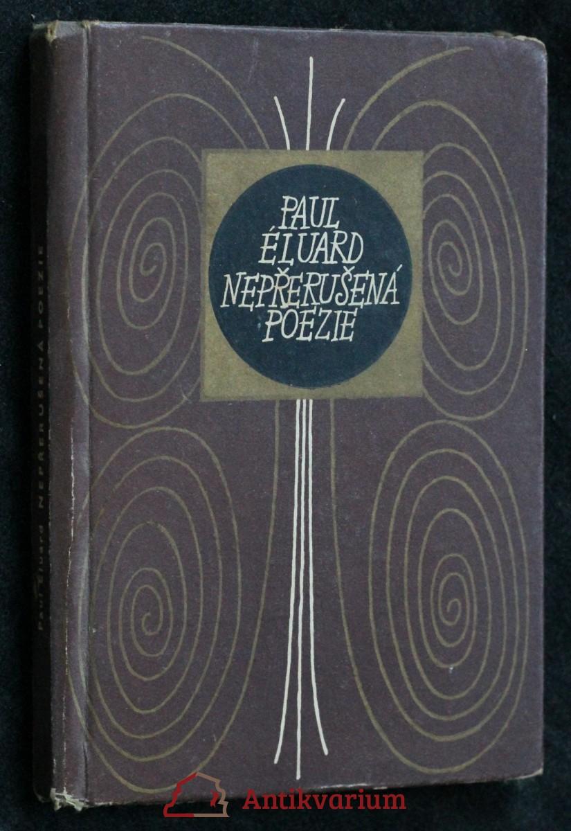 Nepřerušená poezie : 1917-1952
