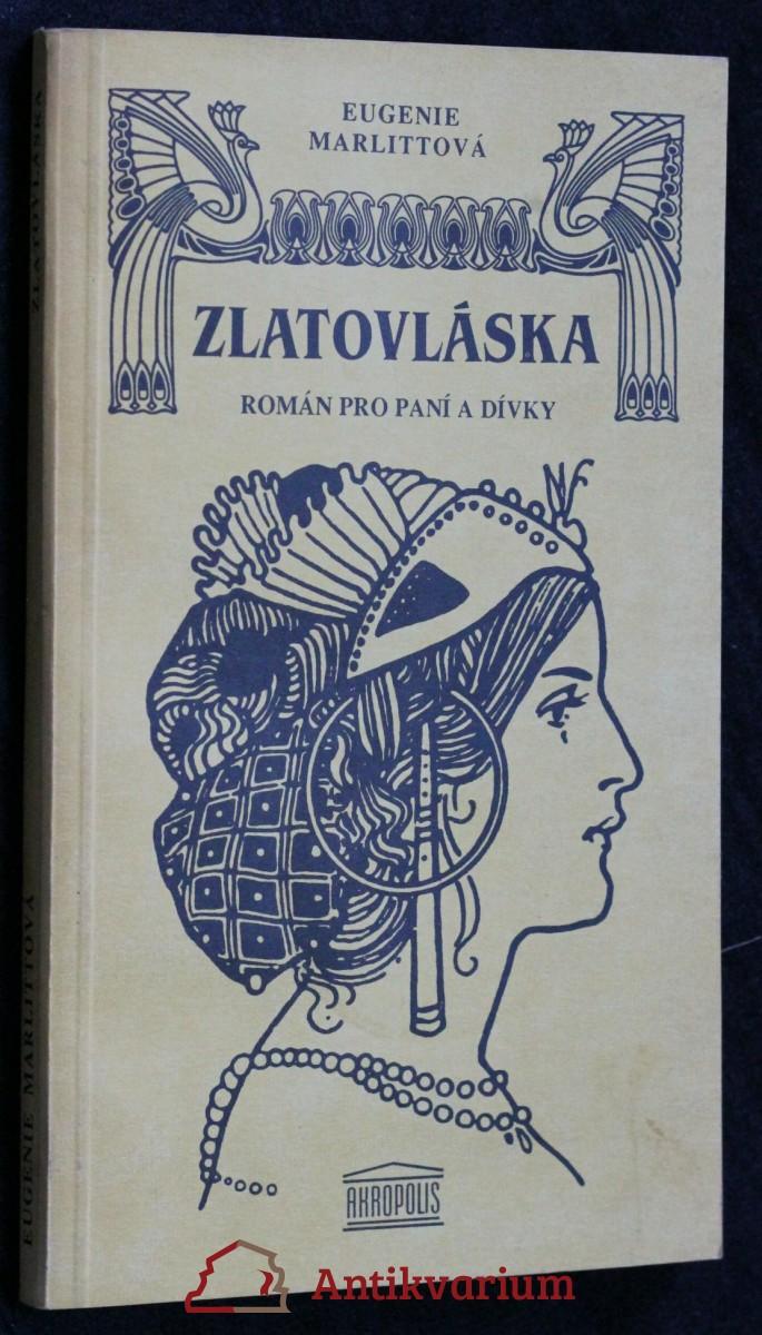 Zlatovláska : román pro paní a dívky
