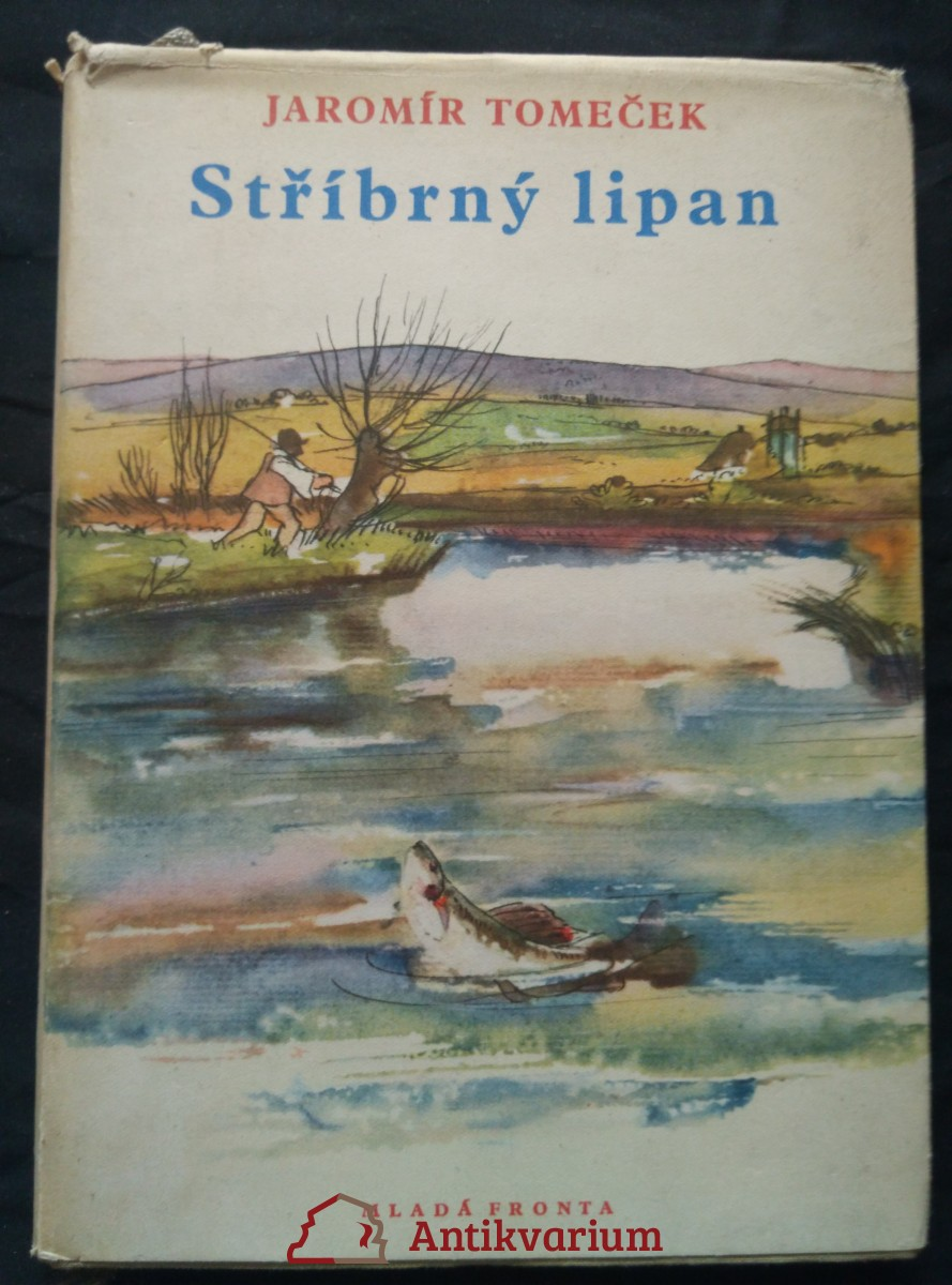 antikvární kniha Stříbrný lipan (ob. + il. M. Grygar), 1955
