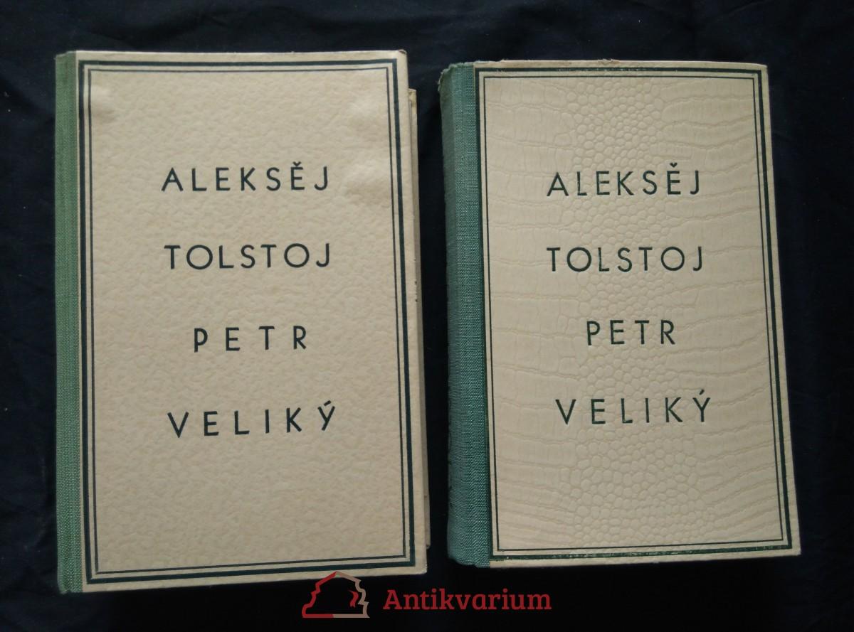 antikvární kniha Petr I. (I, II - ob., front, il. M. Romberg), 1946