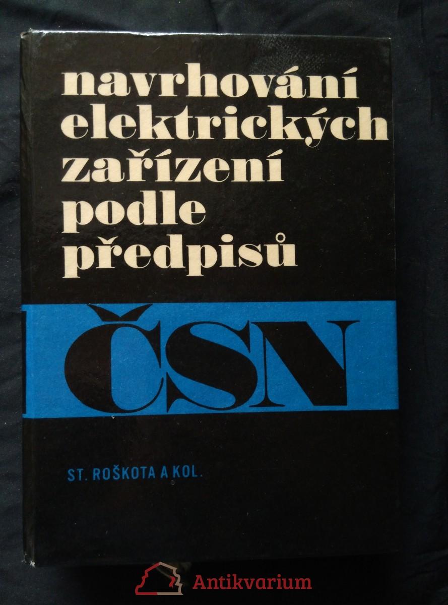 antikvární kniha Navrhování elektrických zařízení podle předpisů (lam, 608 s.), 1970