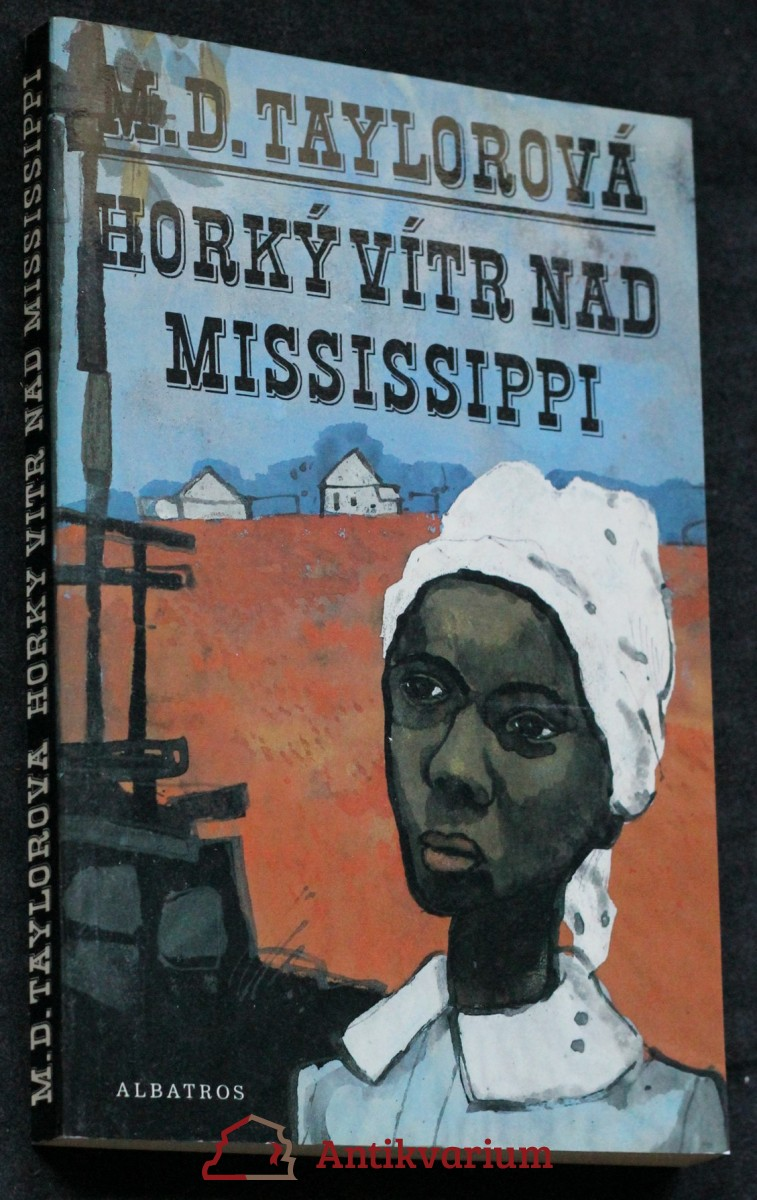 Horký vítr nad Mississippi : pro čtenáře od 12 let