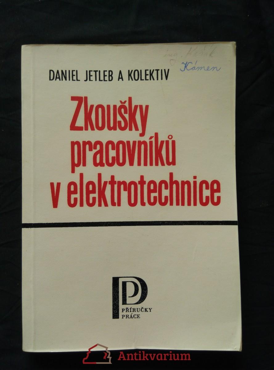 antikvární kniha Zkoušky pracovníků v elektrotechnice (Obr, 202 s.), 1984
