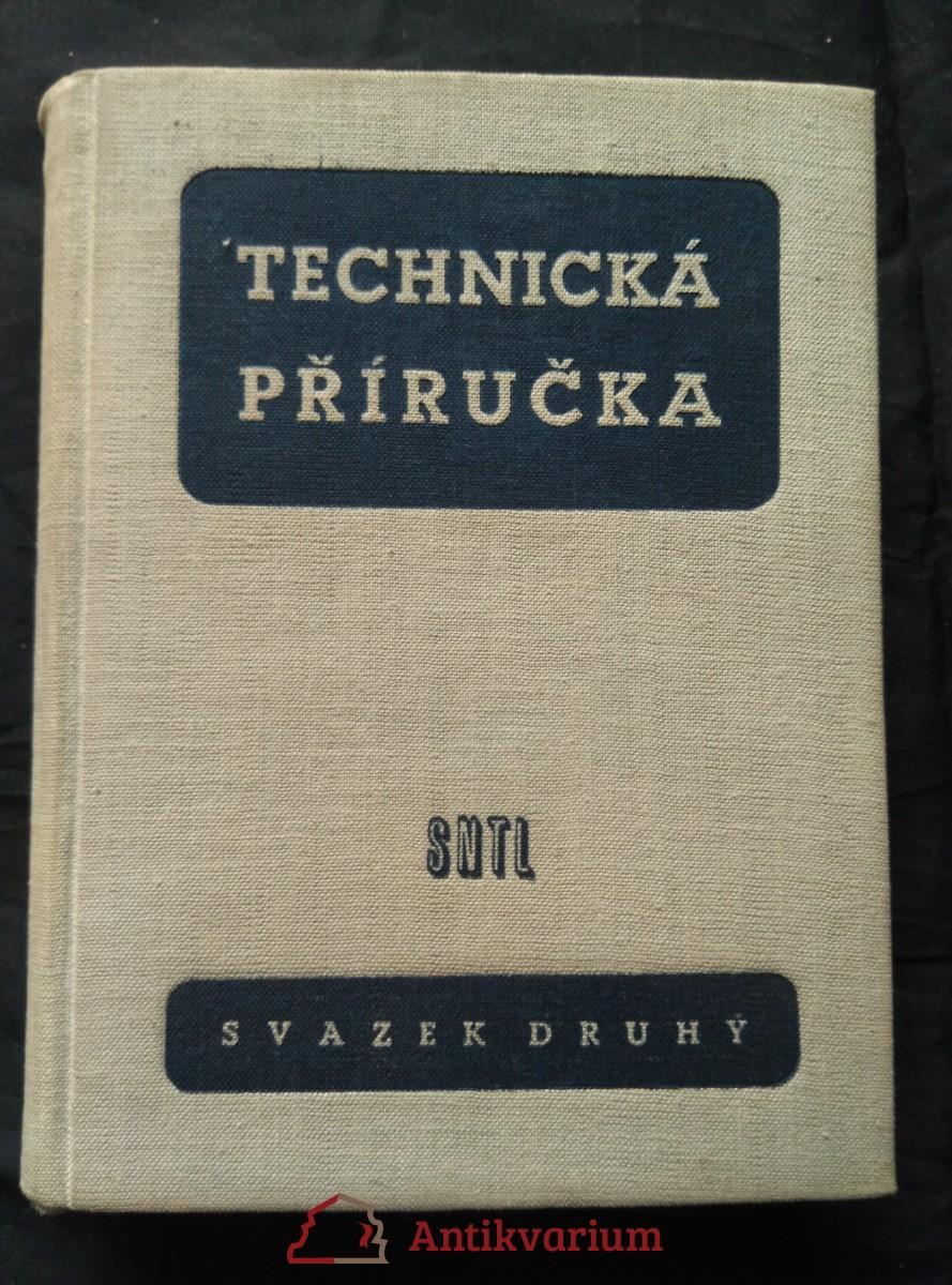 antikvární kniha Technická příručka - sv. druhý (Ocpl, 585 s.), 1957
