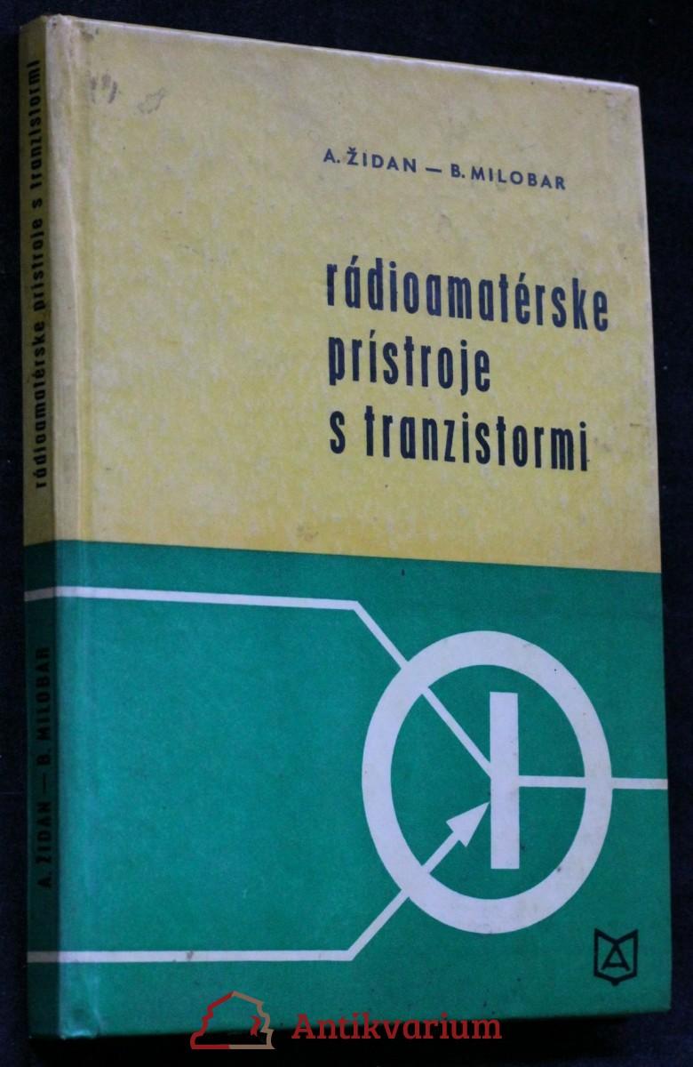 Rádioamatérske prístroje s tranzistormi