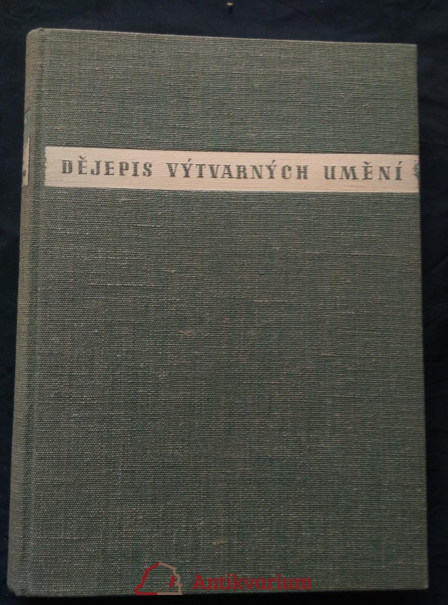 Dějepis výtvarných umění v Československu (Ocpl, A4, vazba J. Štyrský b. ob.)