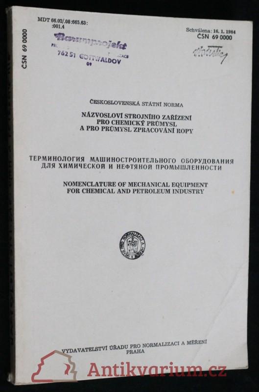 antikvární kniha Názvosloví strojního zařízení pro chemický průmysl a pro průmysl zpracování ropy, 1985