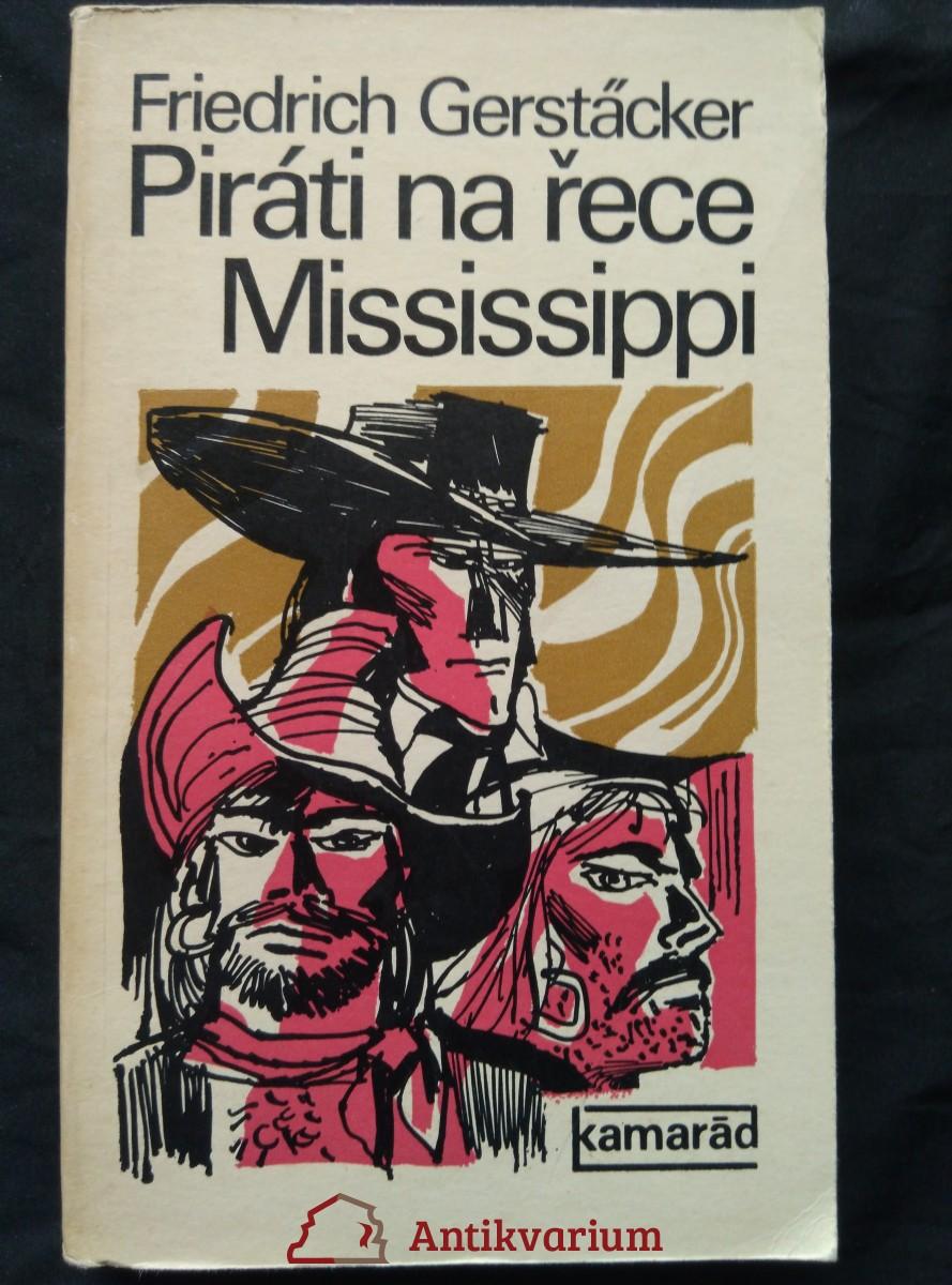 Piráti na řece Mississippi  (Obr,  376 s.)