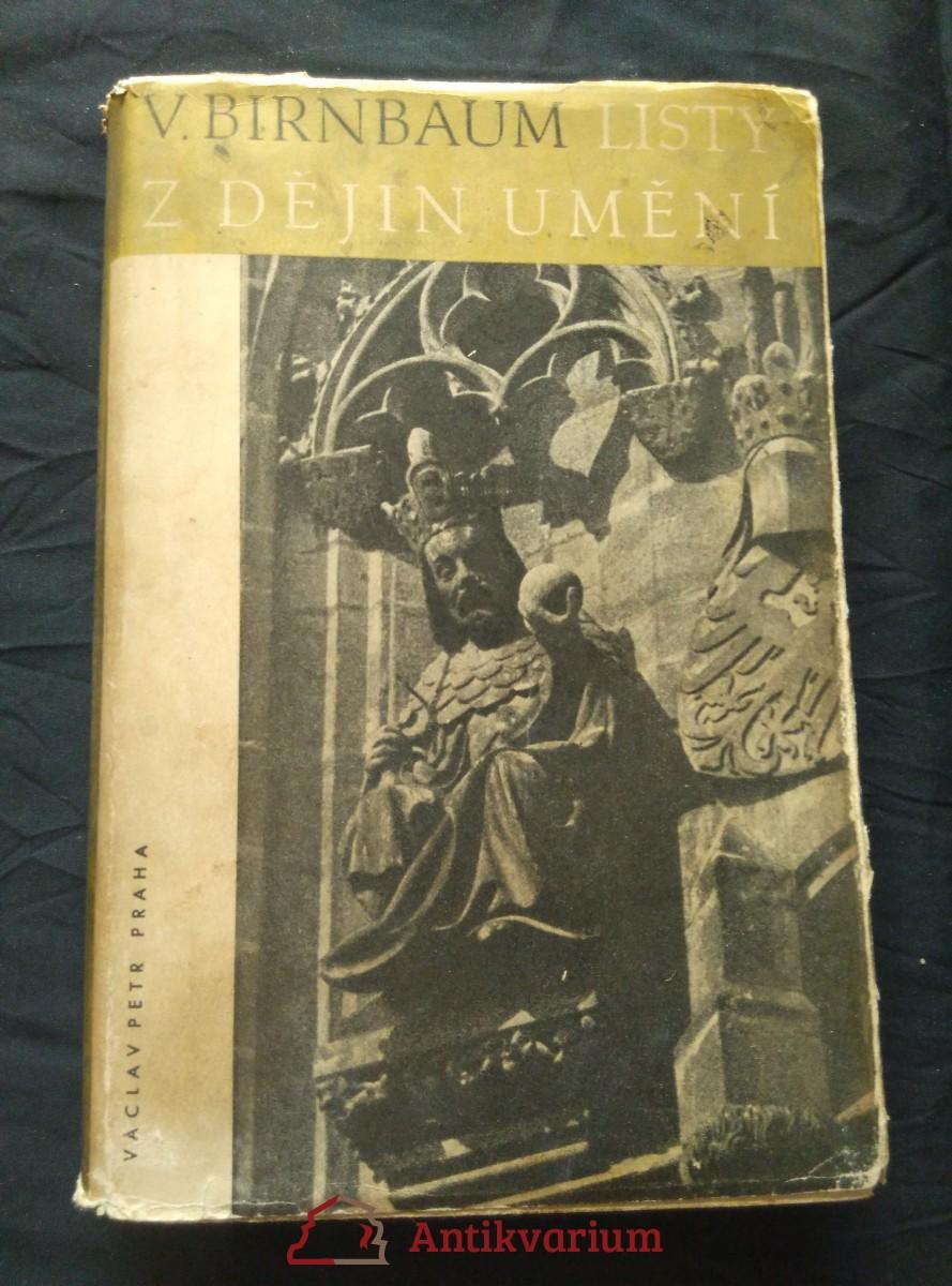 Listy z dějin umění - stati z pozůstalosti (Ocpl, 352 s., 32 s. kříd. příl., ob a typo J. Šváb))
