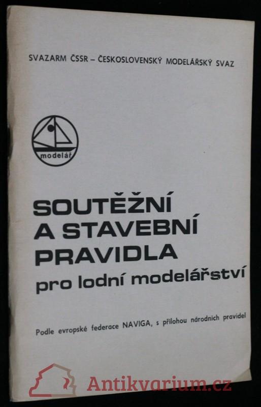 antikvární kniha Soutěžní a stavební pravidla pro lodní modelářství, 1970