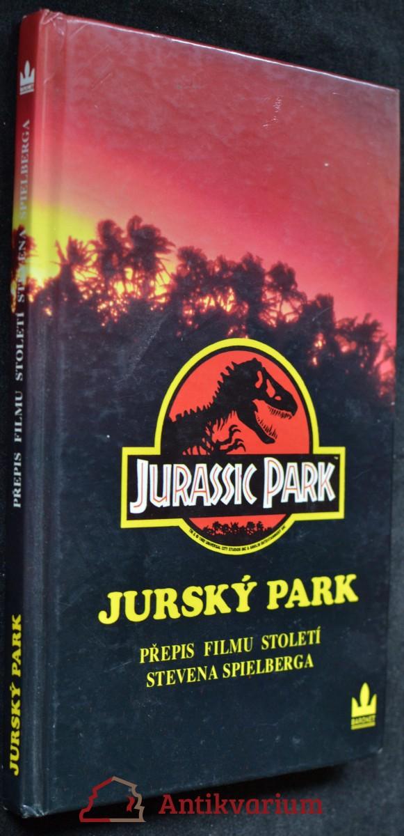 Jurský park : přepis filmu století Stevena Spielberga pro mládež