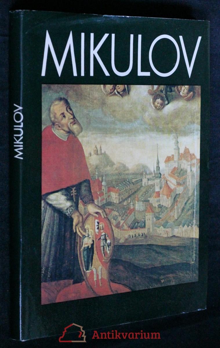 Mikulov : památková rezervace