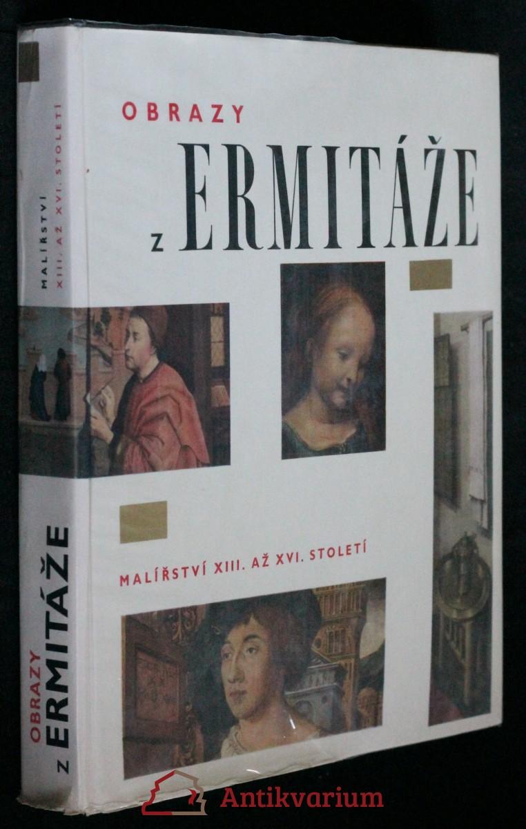 Obrazy z Ermitáže : malířství XIII. až XVI. století