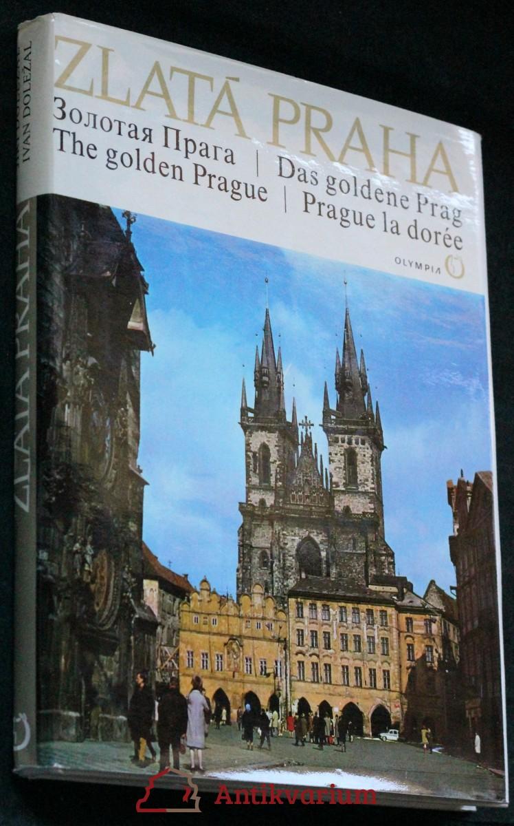 Zlatá Praha : [fot. publ.]