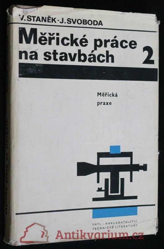 antikvární kniha Měřické práce na stavbách. 2, Měřická praxe, 1973