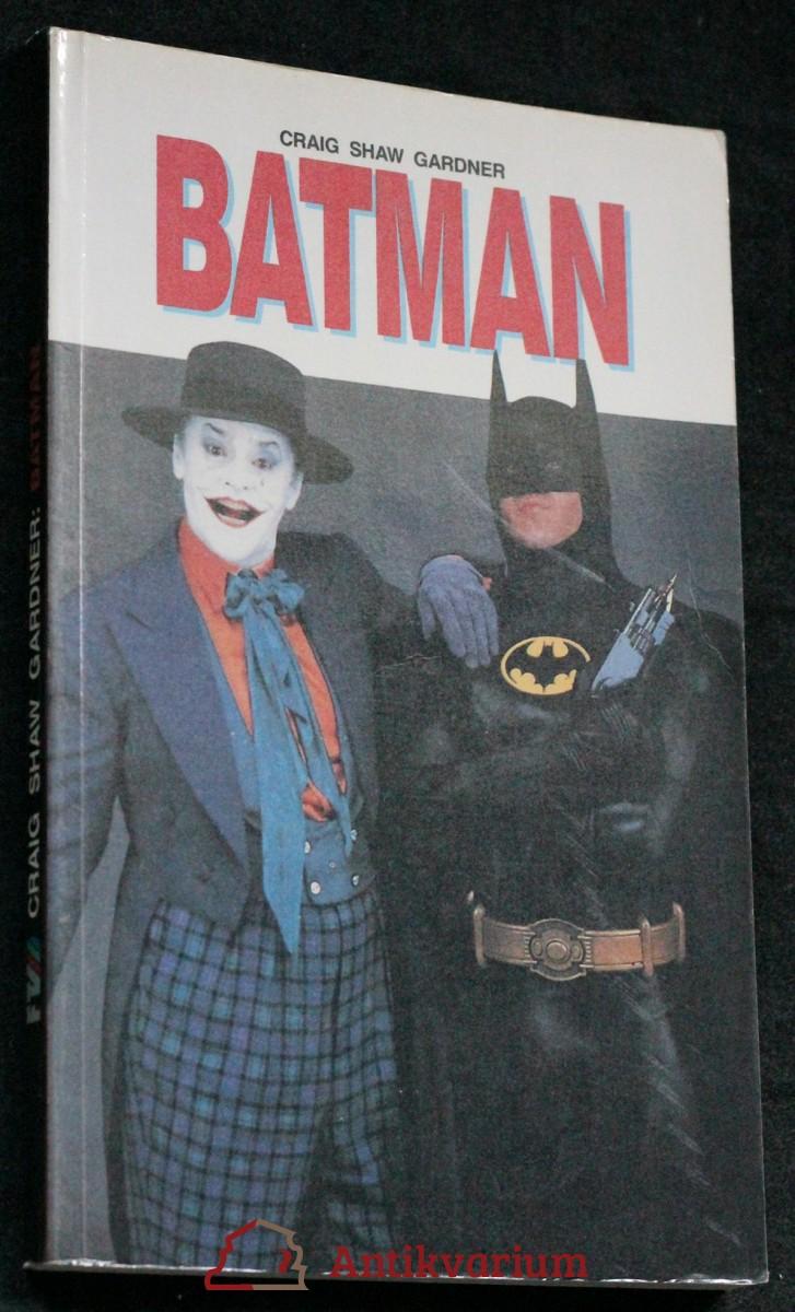 Batman : [lit. přepis filmového scénáře]