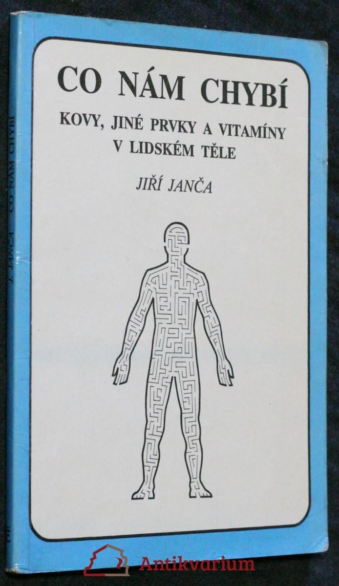 Co nám chybí: kovy, jiné prvky a vitamíny v lidském těle