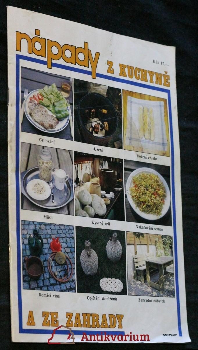Nápady z kuchyně a ze zahrady